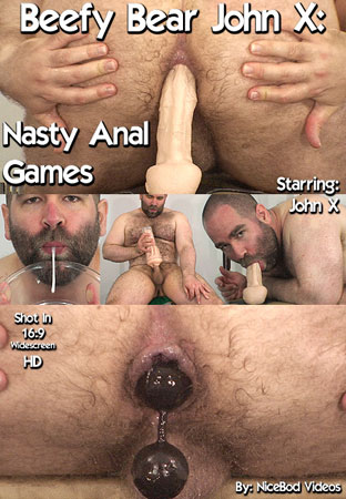 Beefy Bear John X: Nasty Anal Games Front DVD Cover
